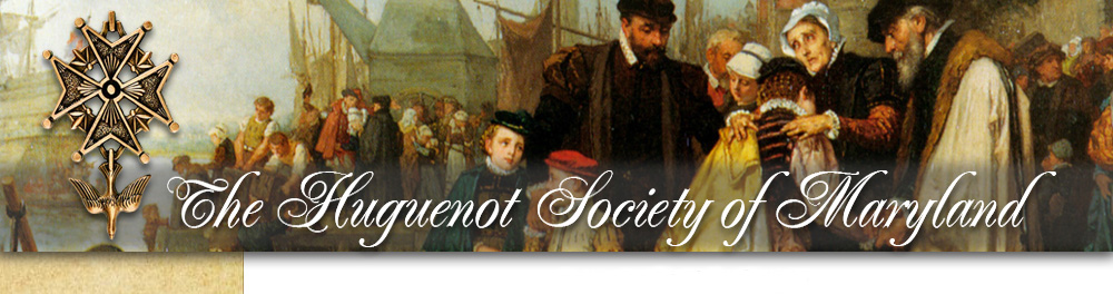 The Huguenot Society of Maryland